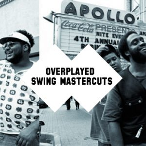 Overplayed Swing Mastercuts